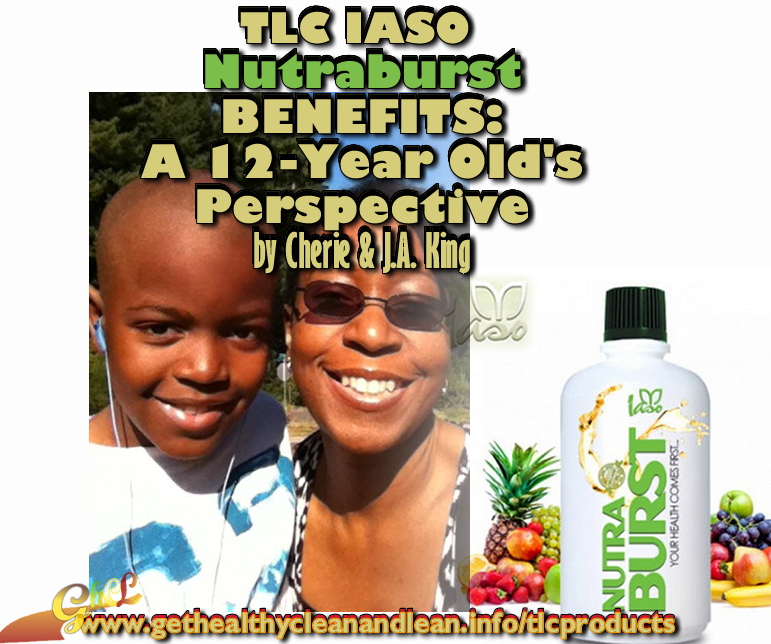 TLC Iaso Nutraburst Benefits - A 12-Year Olds Perspective