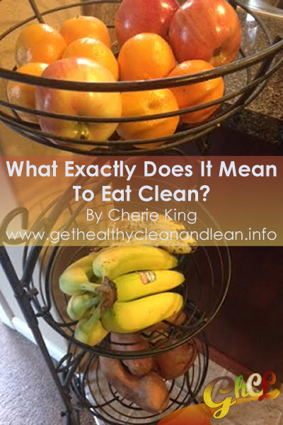what does it mean to eat clean