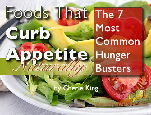 Foods That Curb Appetite Naturally: The 7 Most Common Hunger Busters